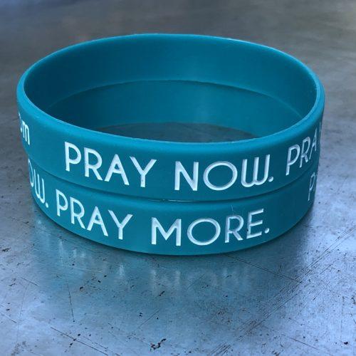 Pray Now Pray More Wristbands